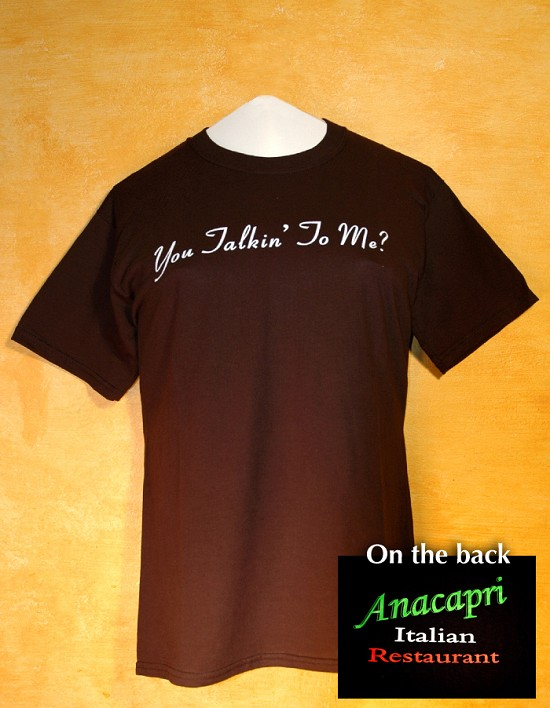 "ANACAPRI T- SHIRT ""ARE YOU TALKING TO ME?"" SIZE LARGE BY ANACAPRI"